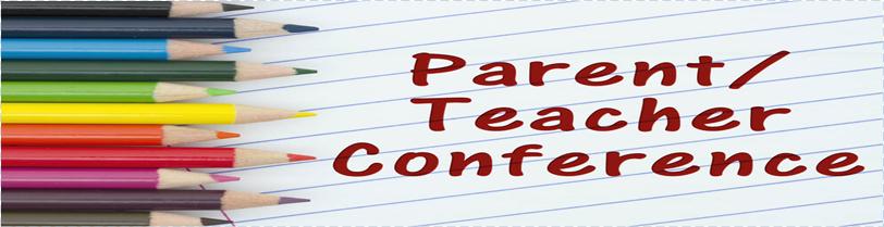 Parent/ Teacher Conference